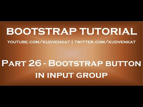 Bootstrap button in input group - YouTube